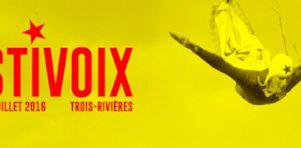 FestiVoix de Trois-Rivières 2016 | Hedley, Coeur de Pirate, Bernard Adamus, The Wall, Les Cowboys Fringants et plus à la programmation !
