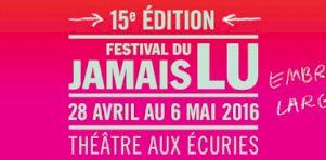 Festival du Jamais Lu 2016   Rencontre avec Marcelle Dubois