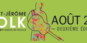 Saint-Jérôme Folk 2016 | Plume, Bernard Adamus, Les Hay Babies, Bears of Legend et plusieurs autres au rendez-vous
