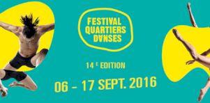 Festival Quartiers Danses 2016 | Une programmation riche pour tous les goûts !