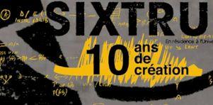 Dix ans de créations de Sixtrum | Véritable poésie musicale !