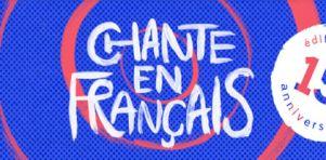 Chante en français 2017 | Une porte d'entrée depuis 15 ans