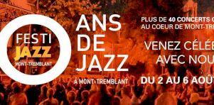10e édition du Festi Jazz Mont-Tremblant : Toute la programmation 2017 dévoilée