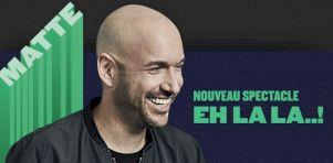 Martin Matte présente un nouveau spectacle à Montréal et partout au Québec en 2018