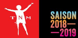 Saison 2018-19 du TNM | Voltaire, Dubé, Bouchard, Shakespeare, Lepage, Racine et Schmitt