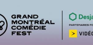 Grand Montréal Comédie Fest 2018 | Programmation de la 1ère édition du 1er au 15 juillet 2018