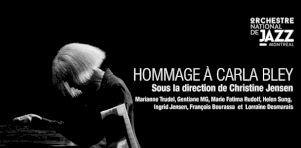 Festival de Jazz de Montréal 2018 | Hommage à Carla Bley par l'Orchestre National de Jazz
