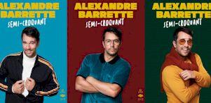 Alexandre Barrette présente son 3e spectacle solo Semi-croquant au Québec dès février 2019!