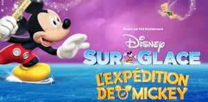Disney Sur Glace (Disney On Ice) présente L'Expédition de Mickey en mars 2019 au Centre Bell