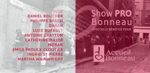 Show Pro Bonneau | Entrevue avec Moran : Un chant du coeur pour l'Accueil Bonneau