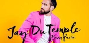Jay du Temple conclura sa tournée Bien faire au Centre Bell en janvier 2020