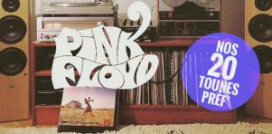 Pink Floyd | Les 20 chansons favorites de notre équipe (sans boomers)