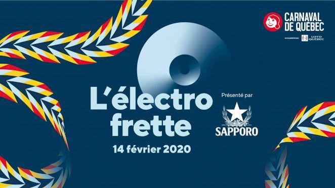 Soirée Électro Frette du Carnaval de Québec
