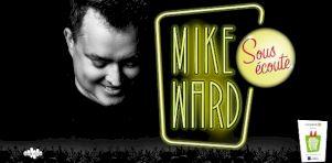 Juste pour rire 2020 | Mike Ward enregistrera un balado Sous Écoute au Centre Bell en juillet 2020
