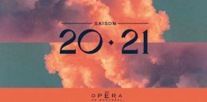Saison 2020-2021 de l'Opéra de Montréal | Michel Marc Bouchard revient avec une création