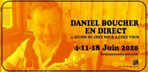 Daniel Boucher présente 4 spectacles virtuels en juin 2020
