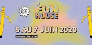 POP Montréal présente Le Funhouse : 3 jours de PARTY (virtuel) en juin 2020