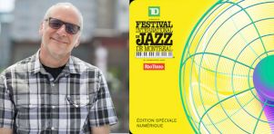 Festival International de Jazz de Montréal en mode virtuel : Le multiculturalisme comme pierre d'assise
