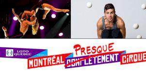 MONTRÉAL PRESQUE CiRQUE | Le cirque ne prend pas de vacances cet été!
