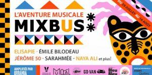 L'aventure musicale Mixbus | Des spectacles virtuels en direct de divers festivals pour Elisapie, Émile Bilodeau, Jérôme 50, Naya Ali et Sarahmée