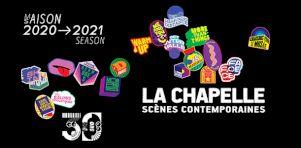 Lancement de la 30e saison de La Chapelle Scènes Contemporaines