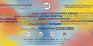 Festival POP Montréal 2020 |  L'effervescence jaillit dès demain!