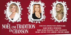 Noël, une tradition en chanson | Spectacle de Noël virtuel avec Marie-Michèle Desrosiers, Marie-Denise Pelletier, Michel Louvain, Yves Lambert, Annie Villeneuve dès le 7 décembre 2020