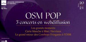 OSM POP | 3 spectacles virtuels avec Marie-Pierre Arthur, Les Cowboys Fringants, Marc Hervieux et plusieurs autres