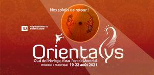 Festival Orientalys 2021   Des spectacles extérieurs gratuits en août !