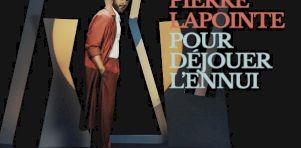 Pierre Lapointe en tournée avec son album Pour déjouer l'ennui à travers le Québec en 2021-2022