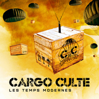 Cargo Culte - Les Temps Modernes