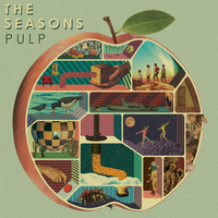 The Seasons - Pulp