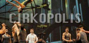 Cirkopolis du Cirque Éloize   Retour à Montréal pour la 400e représentation