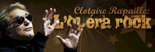 Clotaire Rapaille: L'opéra rock