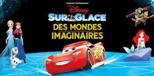 Disney On Ice présente Des Mondes imaginaires au Centre Vidéotron de Québec en mars 2020