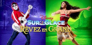 Disney sur glace présente Rêvez en grand en octobre 2019 à la Place Bell de Laval
