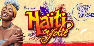Festival Haïti en Folie 2020 : Montréal et New York s'unissent pour une édition spéciale en ligne en juillet