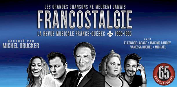 Francostalgie - La Grande Revue Musicale France-québec