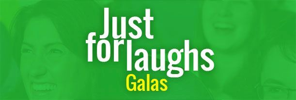 Gala Just For Laughs