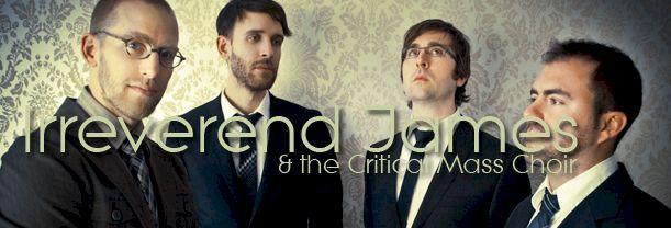Irreverend James & the Critical Mass Choir