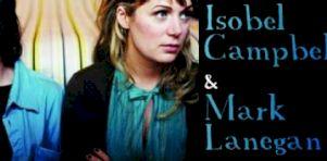 Isobel Campbell & Mark Lanegan à Montréal en octobre