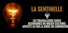 La Sentinelle | Nouvelle série balado sur les travailleurs et travailleuses autonomes du milieu culturel affectés par la crise du coronavirus
