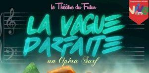 La Vague parfaite à Espace Libre | Un opéra-surf qui divague