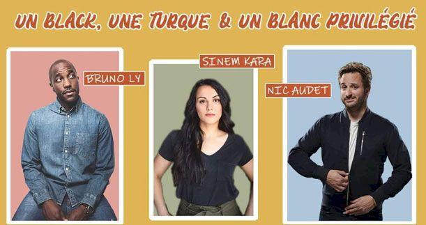 Le Black, une Turque et un blanc privilégié