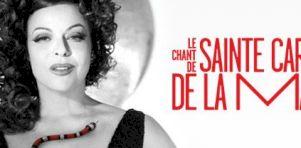 Critique théâtre   Le Chant de Sainte-Carmen de la Main au TNM