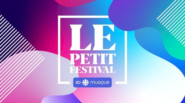 Le Petit Festival ICI Musique