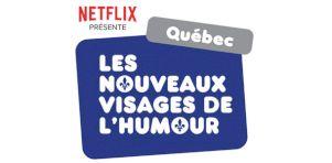 Festival Juste pour rire 2019 | Le spectacle Les nouveaux visages de l'humour présenté par Netflix!