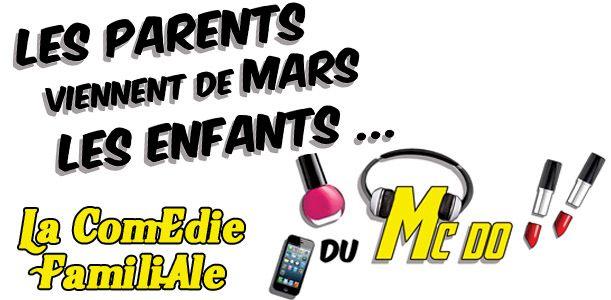 Les Parents viennent de Mars les enfants du McDo