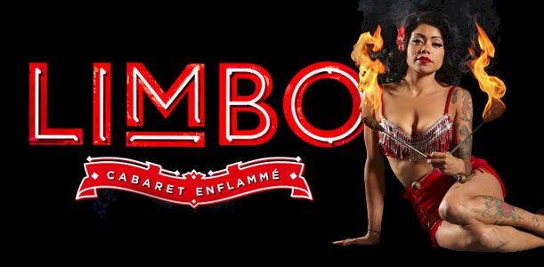 LIMBO - Cabaret Enflammé