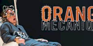Orange Mécanique: dévoilement de la distribution
